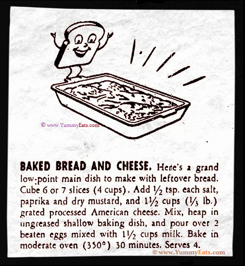 Baked Bread and Cheese Recipe using Leftover Bread, circa year 1944